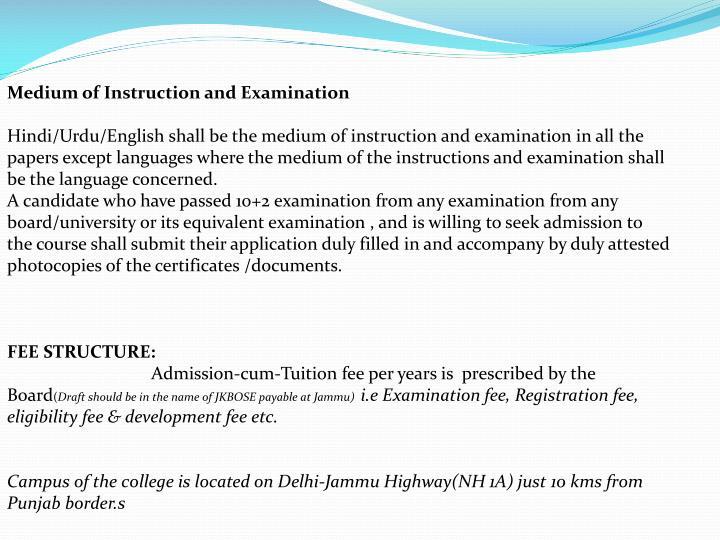 Medium of Instruction and Examination