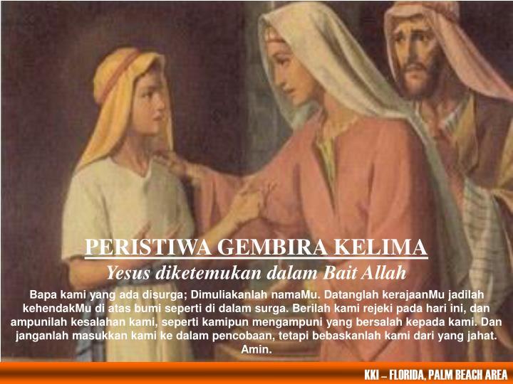 PERISTIWA GEMBIRA KELIMA