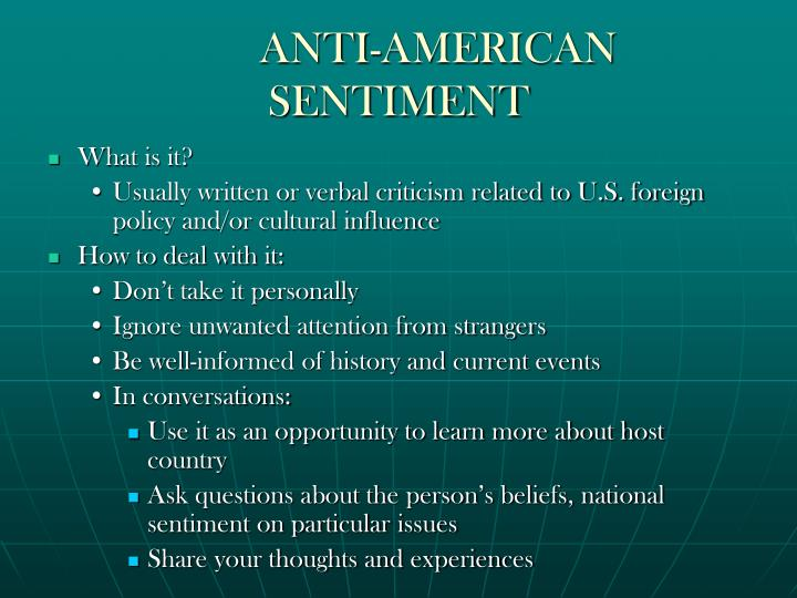 ANTI-AMERICAN SENTIMENT