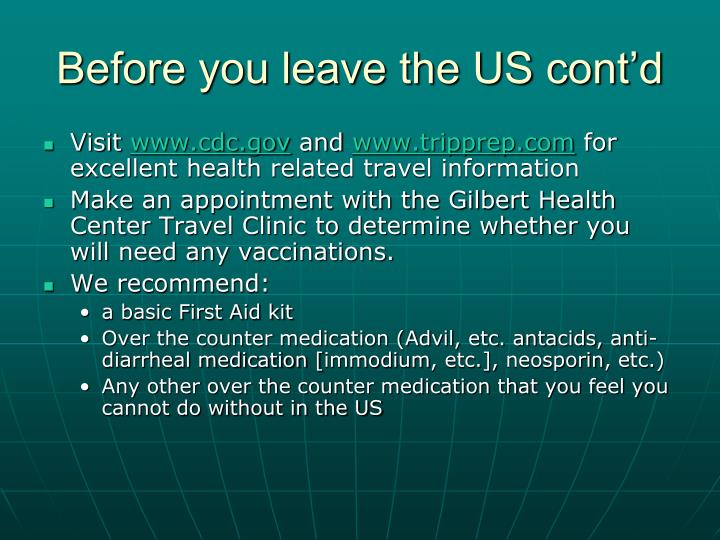 Before you leave the US cont'd