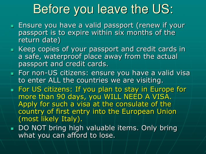Before you leave the US:
