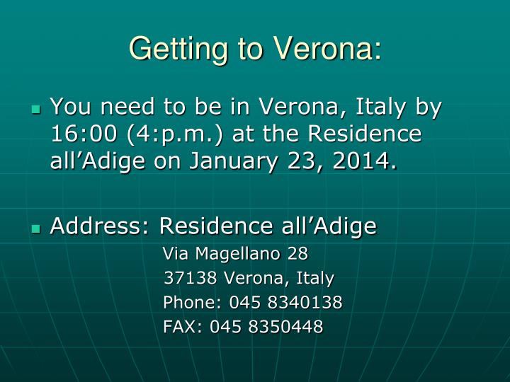 Getting to Verona: