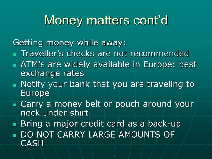 Money matters cont'd