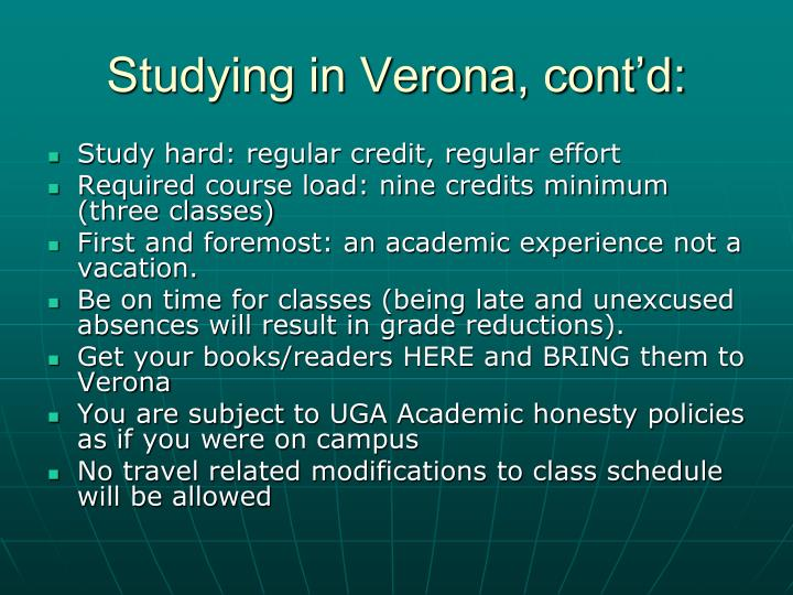 Studying in Verona, cont'd: