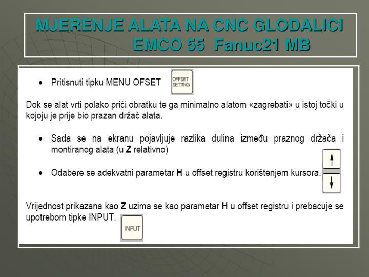 MJERENJE ALATA NA CNC GLODALICI EMCO 55  Fanuc21 MB
