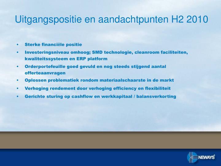 Uitgangspositie en aandachtpunten H2 2010