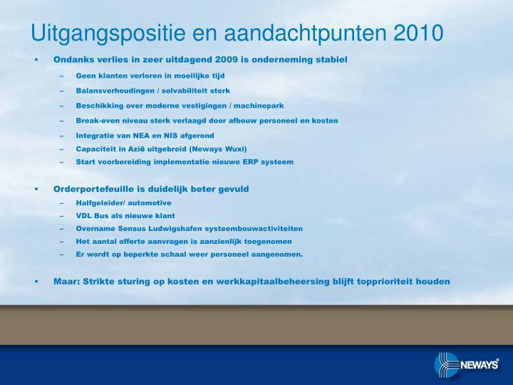 Uitgangspositie en aandachtpunten 2010