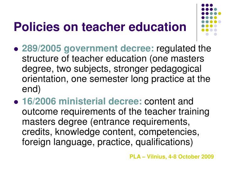 Policies on teacher education