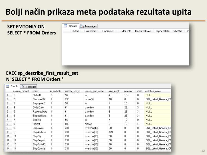 Bolji način prikaza meta podataka rezultata upita