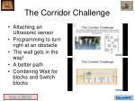the corridor challenge
