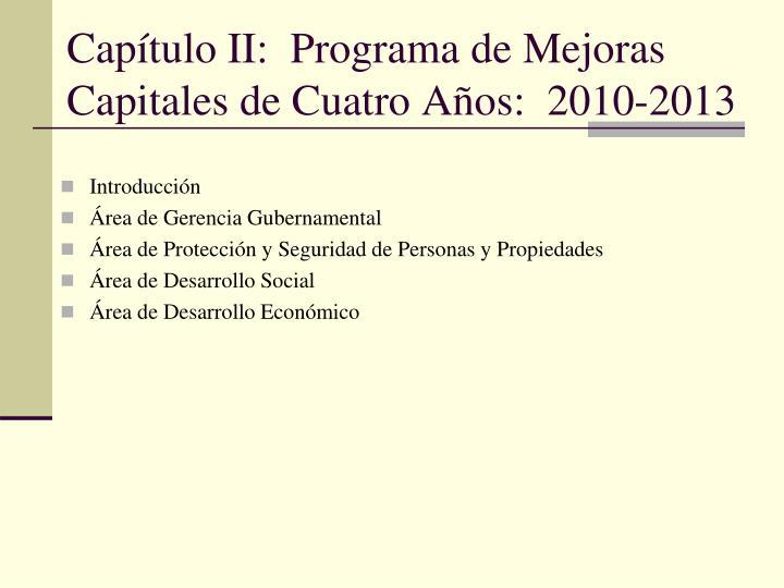 Capítulo II:  Programa de Mejoras Capitales de Cuatro Años:  2010-2013