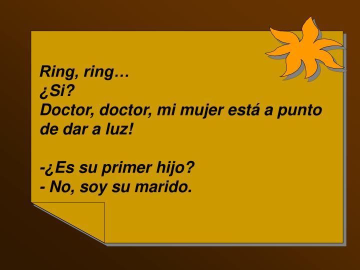 Ring, ring…