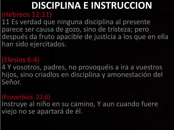 DISCIPLINA E INSTRUCCION