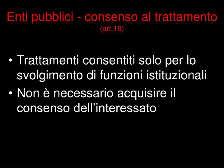 Enti pubblici - consenso al trattamento