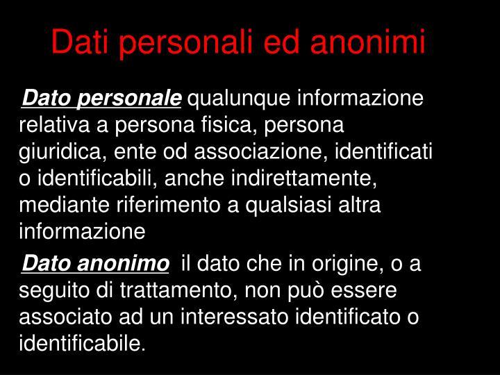 Dati personali ed anonimi