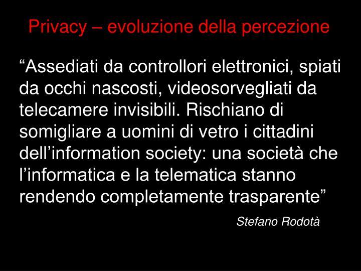 Privacy – evoluzione della percezione