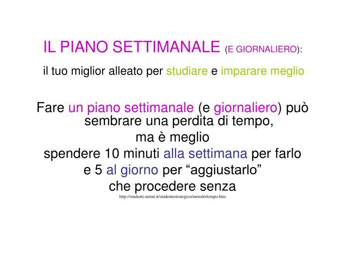 IL PIANO SETTIMANALE