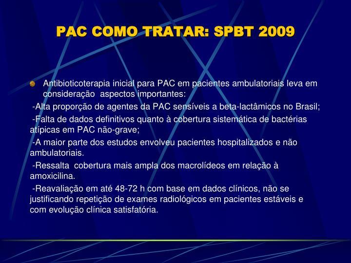 PAC COMO TRATAR: SPBT 2009