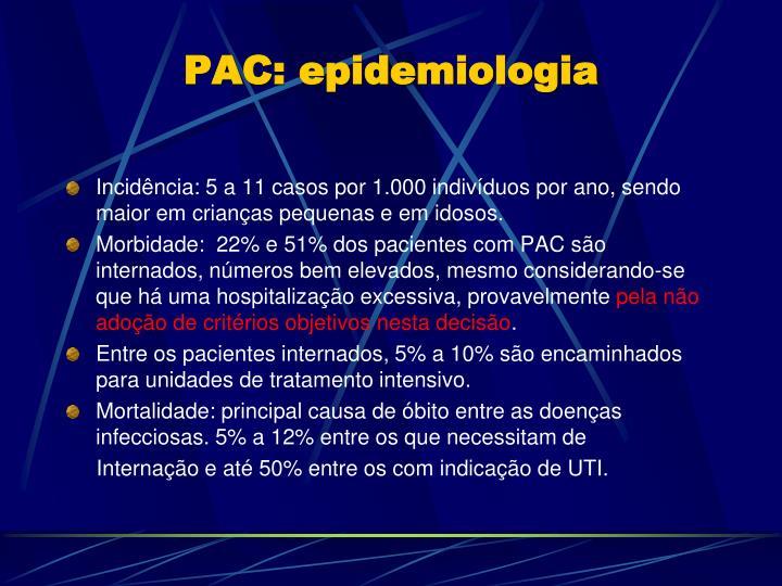 PAC: epidemiologia