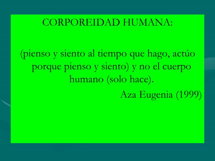 CORPOREIDAD HUMANA: