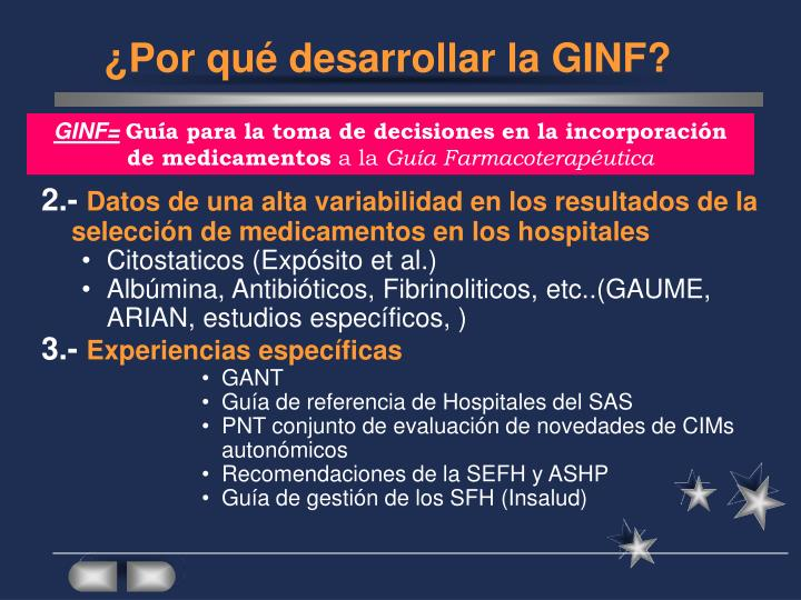 ¿Por qué desarrollar la GINF?