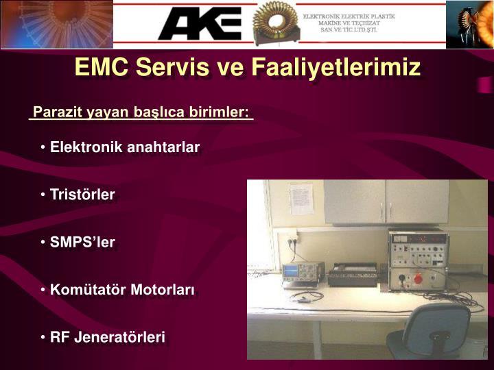 EMC Servis ve Faaliyetlerimiz