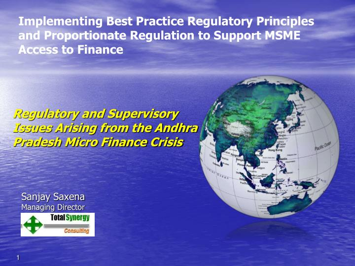 Regulatory and Supervisory Issues Arising from the Andhra Pradesh Micro Finance Crisis