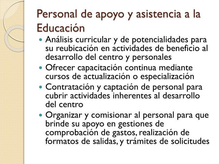 Personal de apoyo y asistencia a la Educación