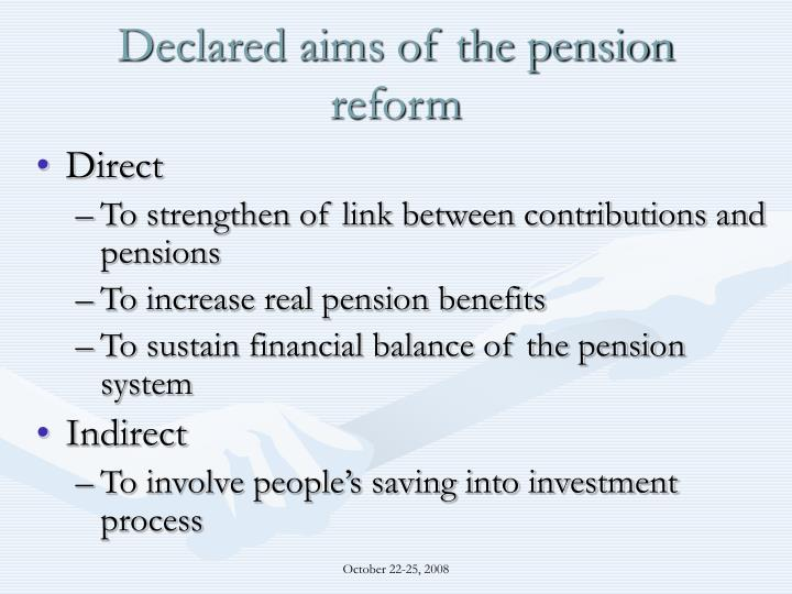 Declared aims of the pension reform