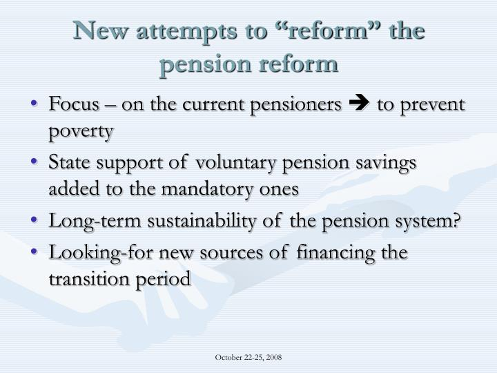 "New attempts to ""reform"" the pension reform"