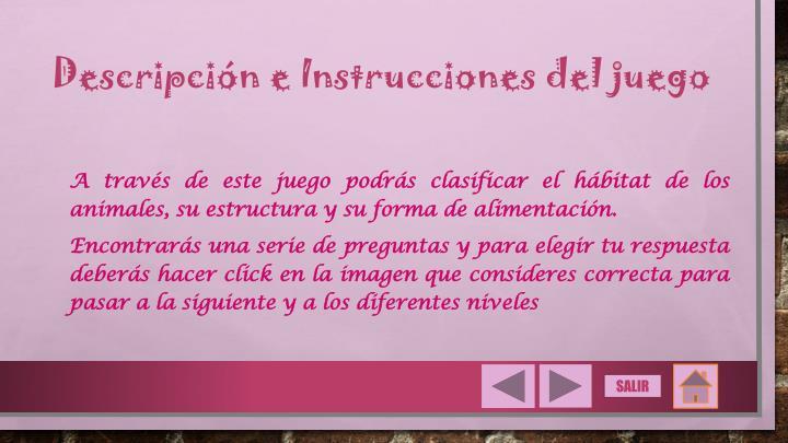 Descripción e Instrucciones