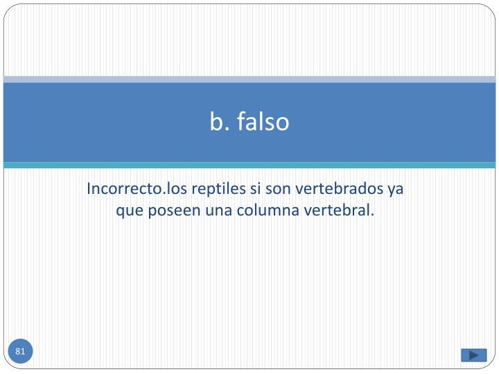 b. falso