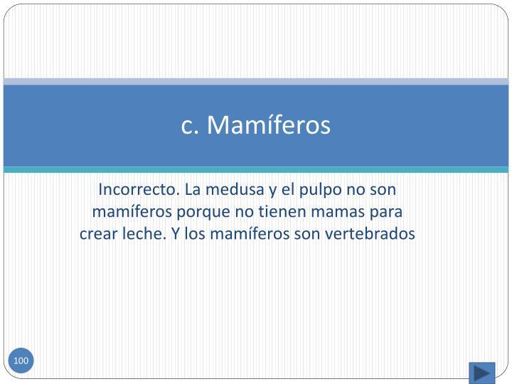 c. Mamíferos