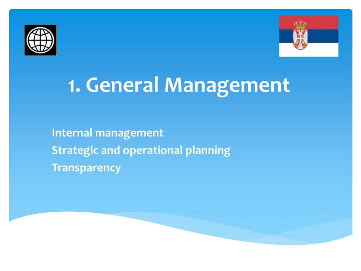 1. General Management