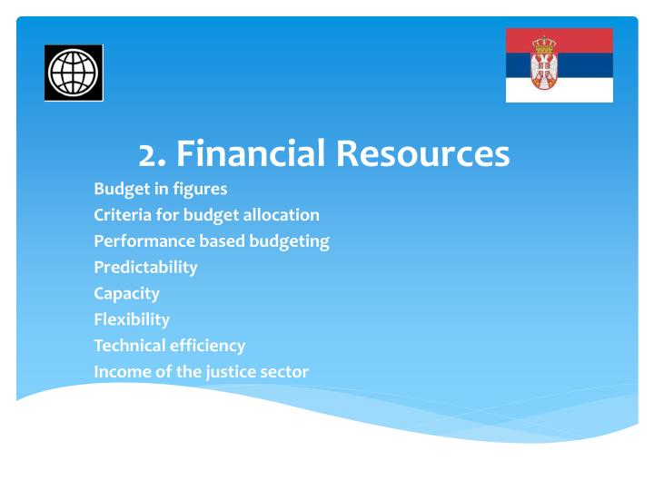 2. Financial Resources