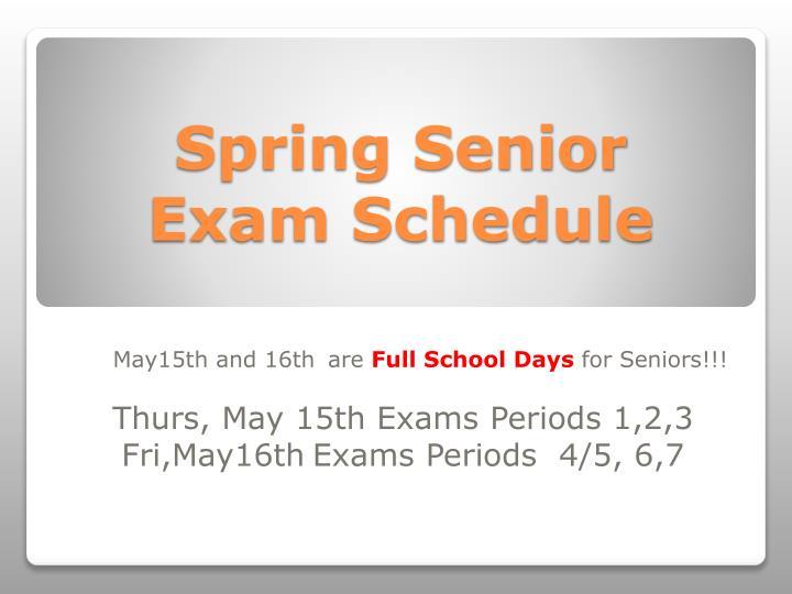 Spring Senior