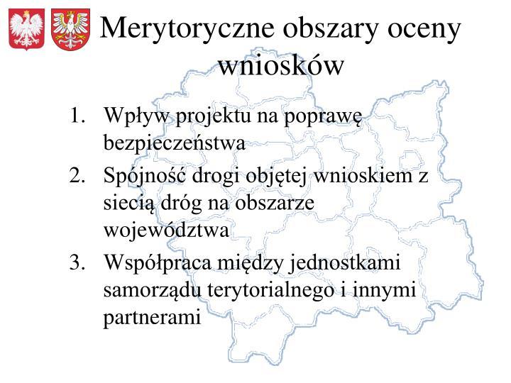 Merytoryczne obszary oceny wniosków