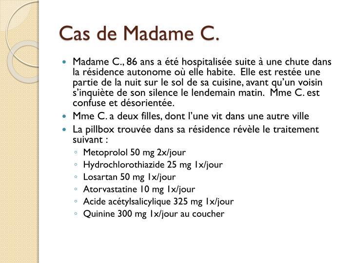 Cas de Madame C.