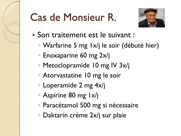 Cas de Monsieur R.