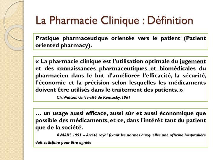 La Pharmacie Clinique : Définition