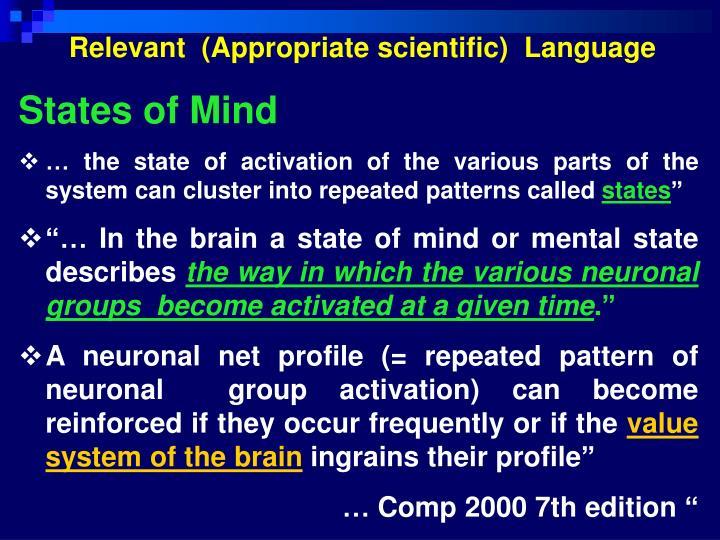 Relevant  (Appropriate scientific)  Language