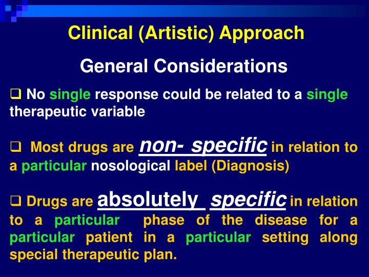 Clinical (Artistic) Approach