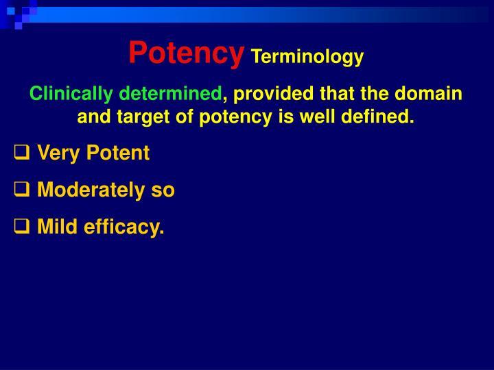Potency