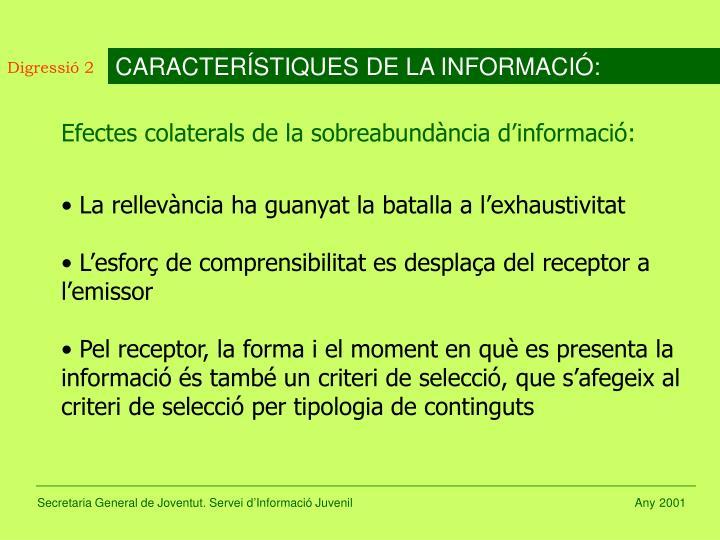CARACTERÍSTIQUES DE LA INFORMACIÓ: