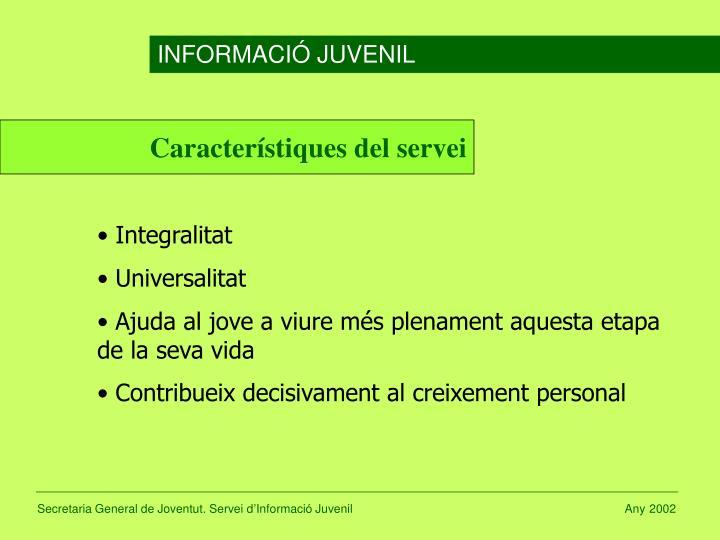 Característiques del servei