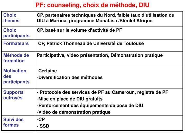 PF: counseling, choix de méthode, DIU
