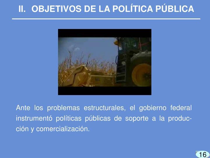 OBJETIVOS DE LA POLÍTICA PÚBLICA