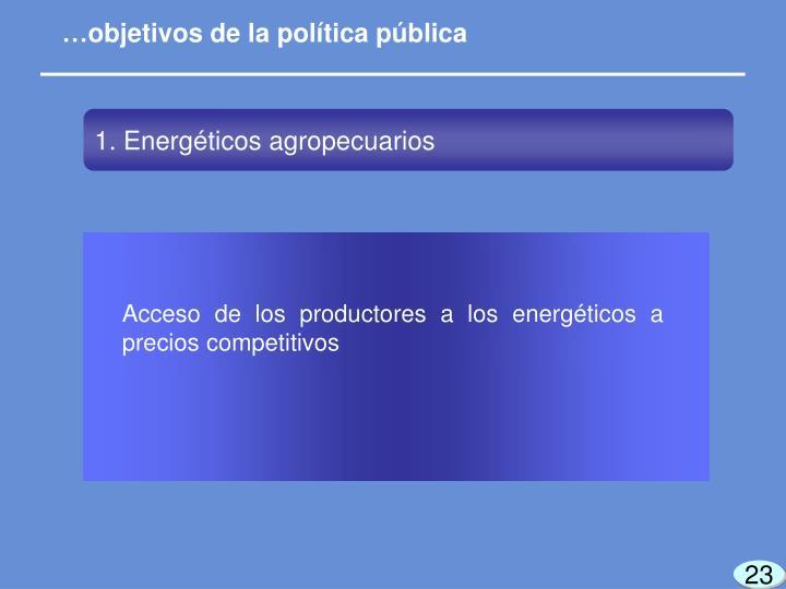 …objetivos de la política pública