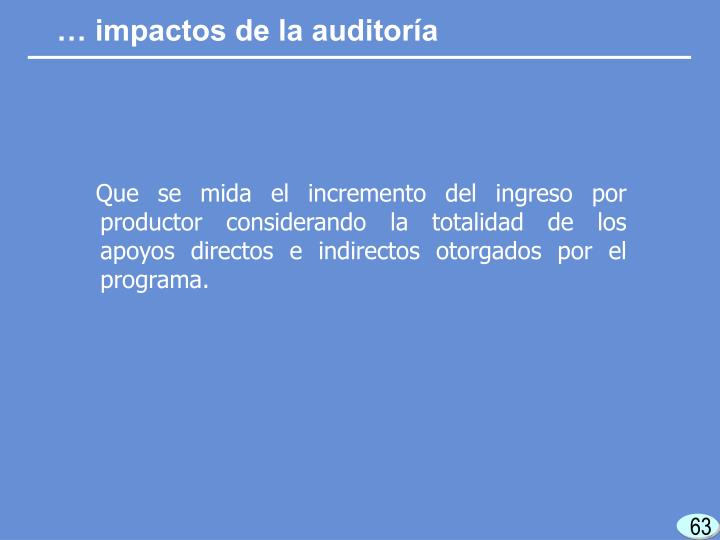 … impactos de la auditoría