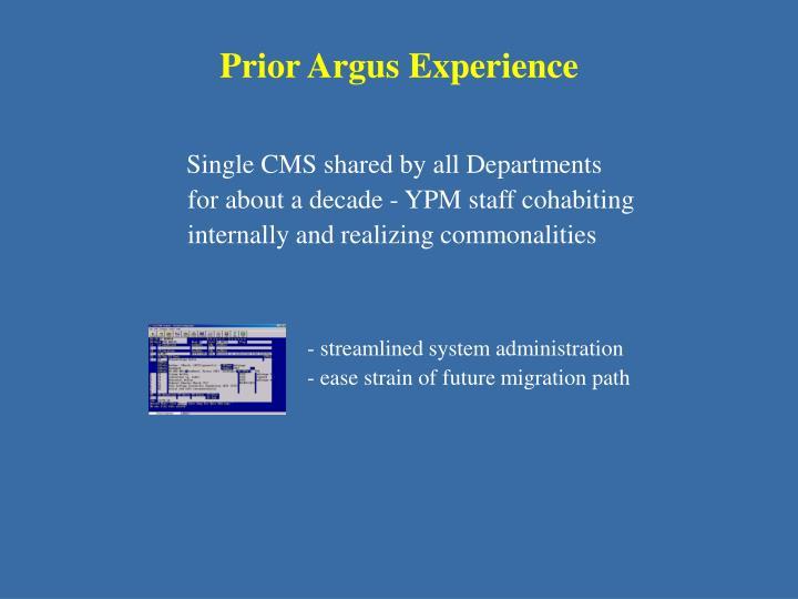 Prior Argus Experience